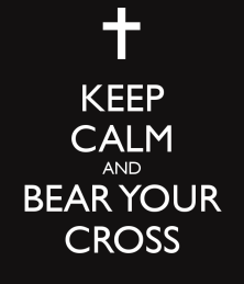keep-calm-and-bear-your-cross