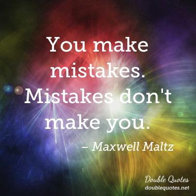 you-make-mistakes-mistakes-dont-make-you-403x403-nk93k4